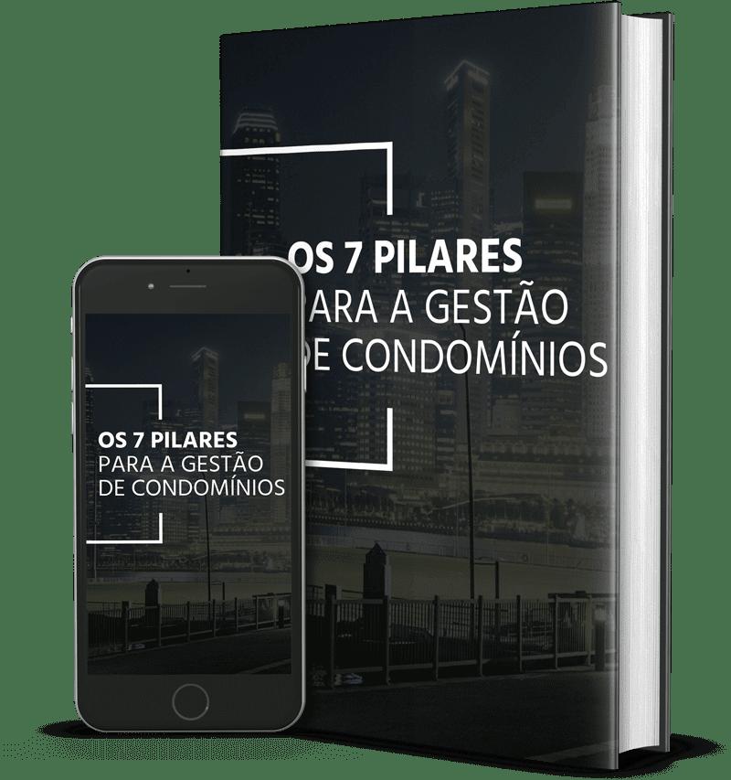 Os 7 pilares para a Gestão de Condomínios