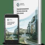 Transformando tecnologia em realidade