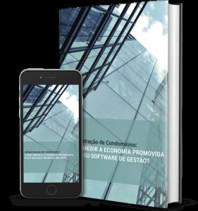 Administração de Condomínios: Como medir a economia promovida pelo seu software de gestão?