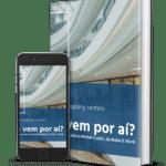 [eBook] Tendências em shopping centers: o que vem por aí?