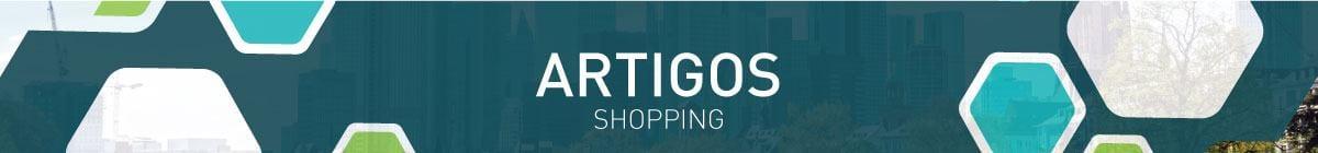 Artigos - Shopping