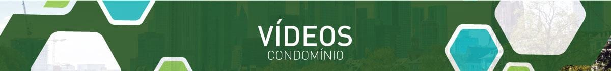 Vídeos - Condomínio